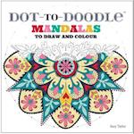 Dot-to-Doodle: Mandalas to Make and Colour af Suzy Taylor
