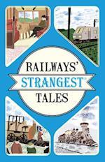 Railways' Strangest Tales (Strangest)