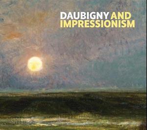 Daubigny and Impressionism