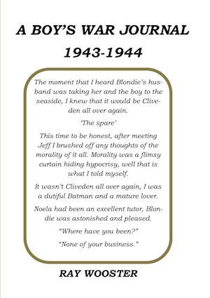Bog, hæftet A Boy's War Journal 1943-1944 af Ray Wooster