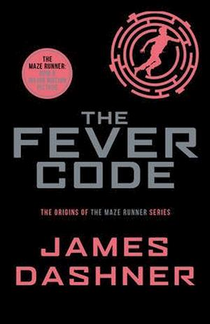 Bog, paperback The Fever Code af James Dashner