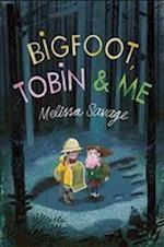 Bigfoot, Tobin & Me af Melissa Savage