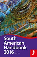 South American Handbook 2016 (Footprint Handbooks)