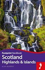Scotland Highlands and Islands Handbook (Footprint Handbooks)