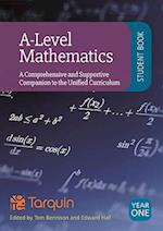A-Level Mathematics - Student Book Year 1: A Comprehensive and Supportive Companion to the Unified Curriculum 2017