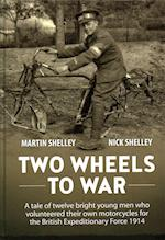 Two Wheels to War