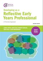 Developing as a Reflective Early Years Professional (The Early Years)