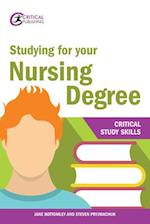Studying for your Nursing Degree (Critical Study Skills)