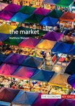 The Market (Economy Key Ideas)