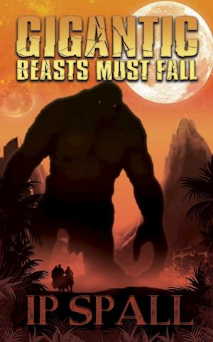 Gigantic Beasts Must Fall