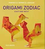 Origami Zodiac East and West (Perfectly Mindful Origami)