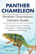 Panther Chameleon. Panther Chameleon Owners Guide. The Captive Care of Panther Chameleons, Including Biology, Behavior and Ecology.