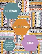Ultimate Quilting Bible (Ultimates)