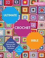 Ultimate Crochet Bible (Ultimate Bible)