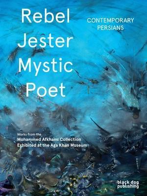 Bog, hardback Rebel, Jester, Mystic, Poet af Fereshteh Darftari