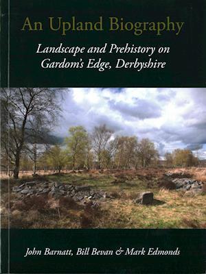 An Upland Biography