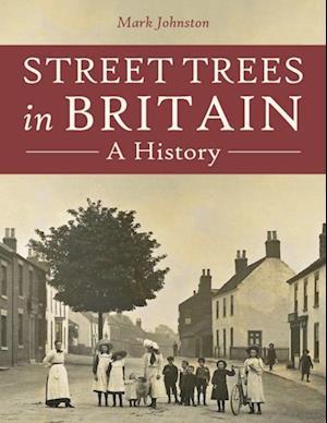 Street Trees in Britain