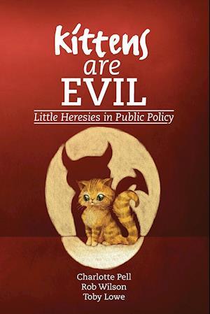 Bog, paperback Kittens are Evil af Charlotte Pell