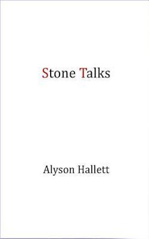 Stone Talks