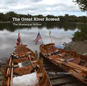 The Great River Rowed