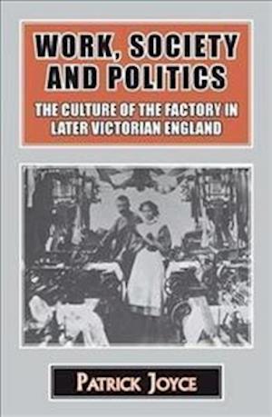 Work, Society and Politics