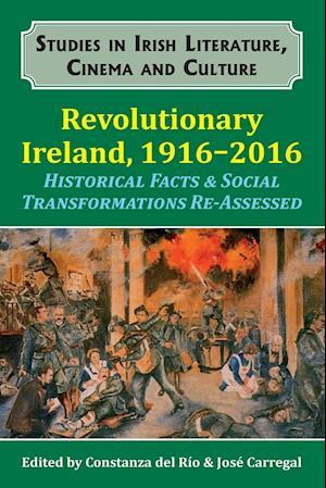 Revolutionary Ireland, 1916-2016