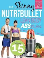 The Skinny Nutribullet Lean Body ABS Workout Plan
