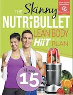 The Skinny Nutribullet Lean Body Hiit Workout Plan