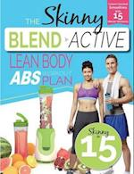 The Skinny Blend Active Lean Body ABS Workout Plan