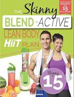 The Skinny Blend Active Lean Body Hiit Workout Plan