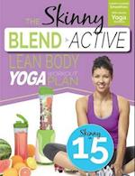 The Skinny Blend Active Lean Body Yoga Workout Plan