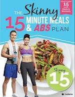 The Skinny15 Minute Meals & ABS Workout Plan