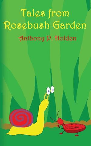 Tales from Rosebush Garden