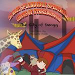 The Most Splendidly Spectacular Circus of Starzborough: The City of Smogg