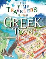 Greek Town (Time Travelers Guide)