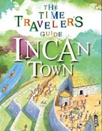 Inca Town (Time Travelers Guide)
