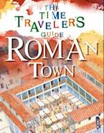 Roman Town (Time Travelers Guide)