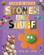 Stones and Stuff (Make It With)