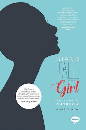 Bog, ukendt format Stand Tall Little Girl af Hope Virgo