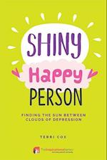 Shiny Happy Person (Inspirational)
