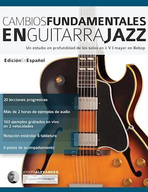 Cambios Fundamentales En Guitarra Jazz