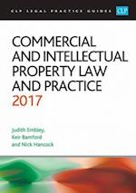 Commercial and Intellectual Property Law and Practice