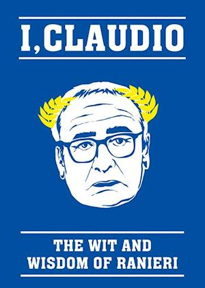 Claudio Ranieri Quote Book af Blink Publishing
