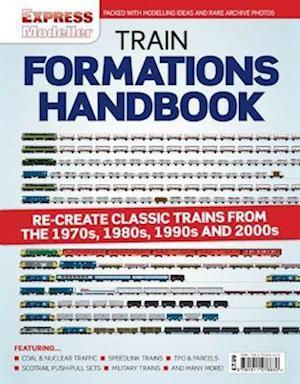 Rail Express - Train Formations Handbook