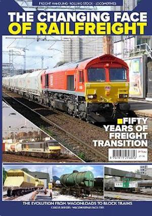 The Changing Face of Railfreight