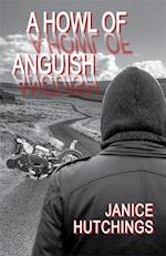 Howl of Anguish af Janice Hutchings