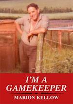 I'm a Gamekeeper