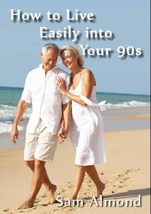 Bog, paperback How to Live Easily into Your 90s af Sam Almond