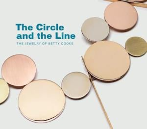 Circle and the Line: The Jewelry of Betty Cooke