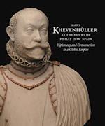 Hans Khevenhuller at the Court of Philip II of Spain